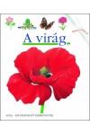 A virág (Kis felfedező zsebkönyvek 1.)
