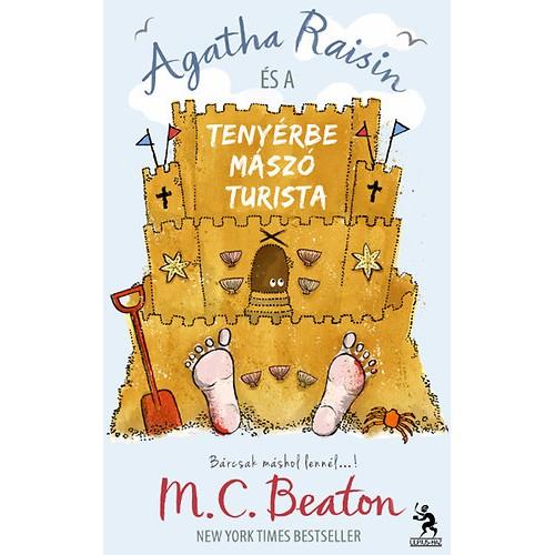 Agatha Raisin és a tenyérbe mászó turista