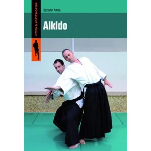 Aikido (Fitten & egészségesen)