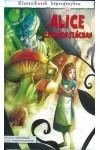 Alice Csodaországban - Klasszikusok képregényben 2.
