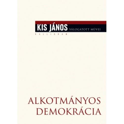 Alkotmányos demokrácia - Régebbi és újabb közelítések