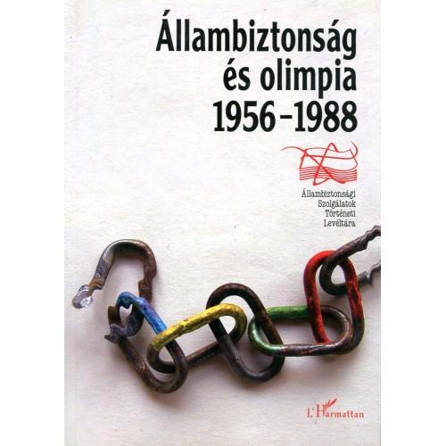 Állambiztonság és olimpia 1956-1988