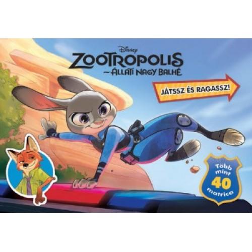 Zootropolis  - Állati nagy balhé - Játssz és ragassz!