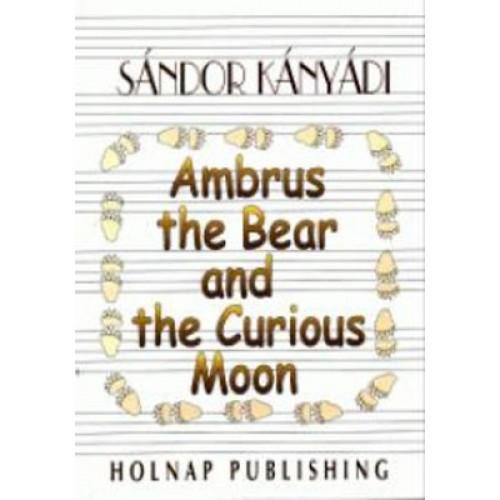 Ambrus the Bear and the Curious Moon