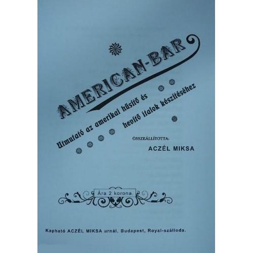 American-bar DVD-vel (Útmutató az amerikai hűsítő és hevítő italok készítéséhez)