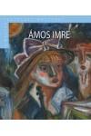 Ámos Imre (A magyar festészet mesterei II/18.)