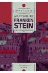 Frankenstein, avagy a modern Prométheusz (Móra klassz)