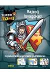 Turbó Tomi - Rajzolj lovagokat! - Foglalkoztatókönyv kreatív gyerekeknek
