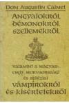 Angyalokról, démonokról, szellemekről, valamint a magyar-, cseh-, morvaországi és sziléziai vámpírokról és kísértetekről