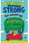 Apa szerzett egy aligátort! (Az öcsém híres feneke 1.)