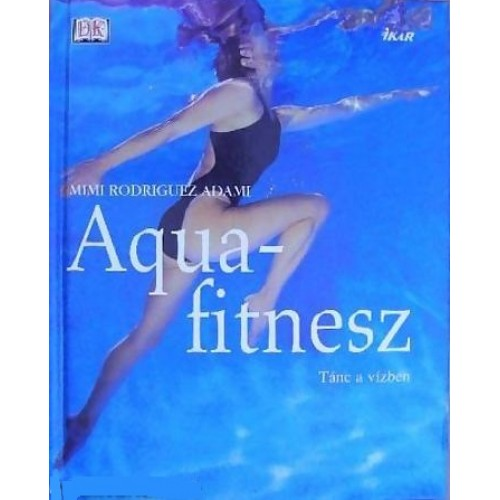 Aquafitnesz - Tánc a vízben