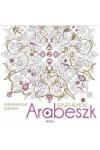 Arabeszk - Színes álmok (Stresszoldó felnőtt színező)