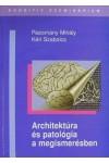 Architektúra és patológia a megismerésben