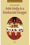 Artúr király és a Kerekasztal lovagjai (Királyi házak)
