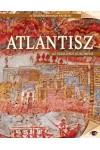 Atlantisz - Az elsüllyedt kontinens (A történelem nagy rejtélyei 4.)