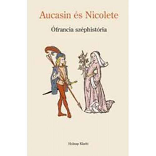 Aucasin és Nicolete (Ófrancia széphistória)