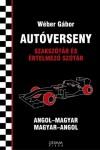 Autóverseny szakszótár és értelmező szótár (Angol-magyar, magyar-angol)