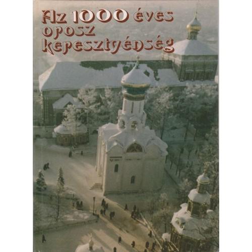 Az 1000 éves orosz keresztyénség