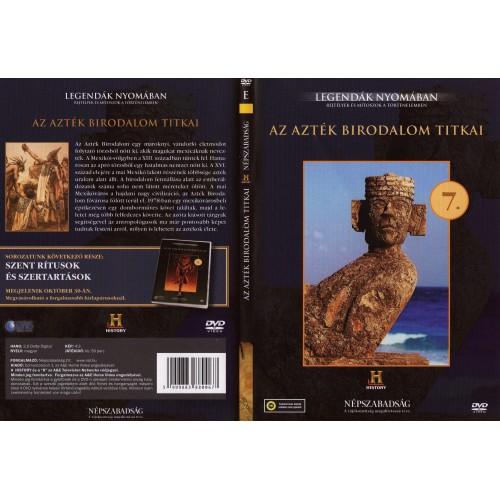 Az Azték Birodalom titkai - Legendák nyomában 7. (DVD) *