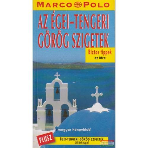 Az Égei-tengeri görög szigetek (Marco Polo)