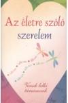 Az életre szóló szerelem - Versek lelki társamnak