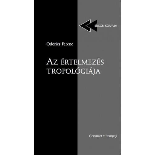 Az értelmezés tropológiája (deKON-KÖNYVek)