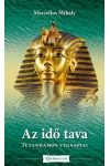 Az idő tava (Tutanhamon végnapjai)