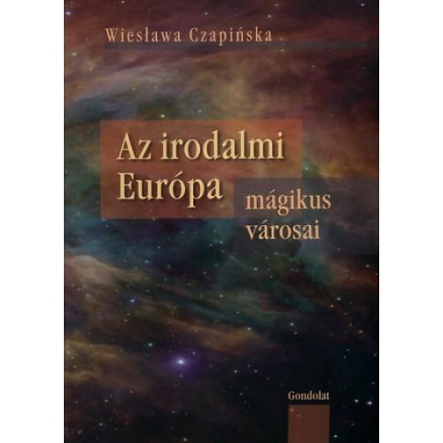 Az irodalmi Európa mágikus városai