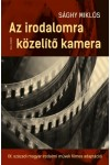 Az irodalomra közelítő kamera - XX. századi magyar irodalmi művek filmes adaptációi