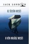 Az óceán meséi - A vén halász meséi (Jack London sorozat 8.)