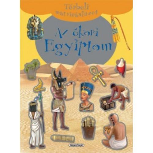 Az ókori Egyiptom - Térbeli matricásfüzet
