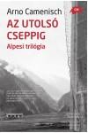 Az utolsó cseppig - Alpesi trilógia