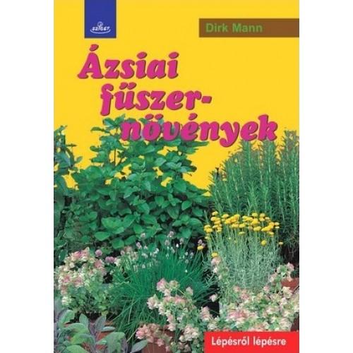 Ázsiai fűszernövények (Lépésről lépésre)