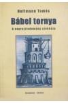 Bábel tornya. A néprajztudomány székháza