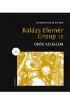 Balázs Elemér Group 15 - Örök szerelem + CD