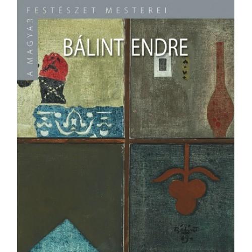 Bálint Endre (A magyar festészet mesterei II/19.)