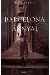 Barcelona árnyai