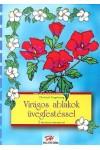 Virágos ablakok üvegfestéssel (Holló barkácskönyvek)