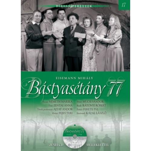 Bástyasétány 77 (Híres operettek 17.) - zenei CD melléklettel