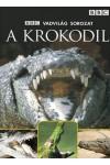 BBC Vadvilág sorozat - A krokodil (DVD)