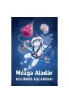 Mézga Aladár különös kalandjai, Móra kiadó, Gyermek- és ifjúsági könyvek