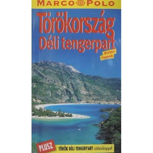 Törökország - Déli tengerpart (Marco Polo)