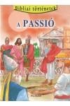 A passió (Bibliai történetek 12.)
