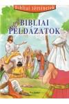 Bibliai példázatok (Bibliai történetek 11.)