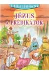 Jézus, a prédikátor (Bibliai történetek 9.)