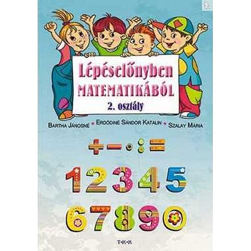 Lépéselőnyben matematikából 2. oszt. 1. rész