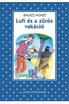 Lufi és a zűrös vakáció (Pöttyös könyvek sorozat)