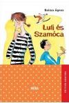 Lufi és Szamóca (Pöttyös könyvek sorozat)