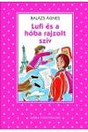 Lufi és a hóba rajzolt szív (Pöttyös sorozat), Móra kiadó, Gyermek- és ifjúsági könyvek