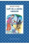 Lufi és a zűrös vakáció (Pöttyös sorozat), Móra kiadó, Gyermek- és ifjúsági könyvek